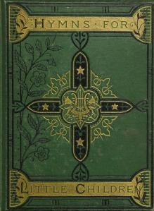 Cover, Hymns for Little Children, 1878