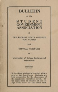 Bulletin of the Student Government Association of the Florida State College for Women and Official Circular of Information of College Customs and Regulations, 1923-1924