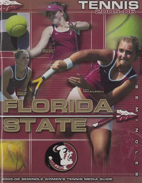 Florida State Tennis: 2005-06 Seminole Women's Tennis Media Guide