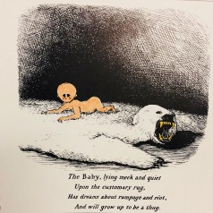 "Illustration taken from An Edward Gorey Bestiary (1984) of a colorful naked baby on a white polar bear skin rug against a black hatched background. It is captioned ""The baby, lying meek and quiet upon the customary rug, has dreams about rampage and riot, and will grow up to be a thug."""