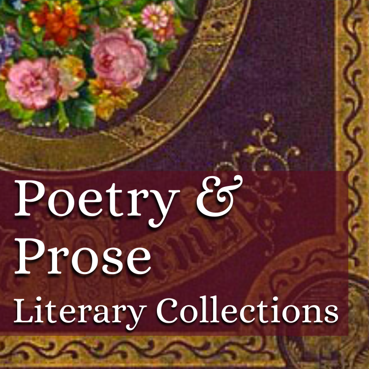 Poetry and Prose: Literary Collections relevant information and blog posts